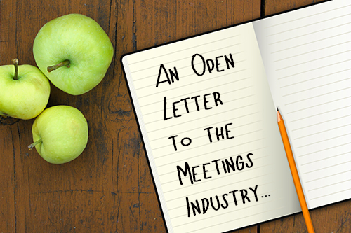 An Open Letter to the Meetings Industry