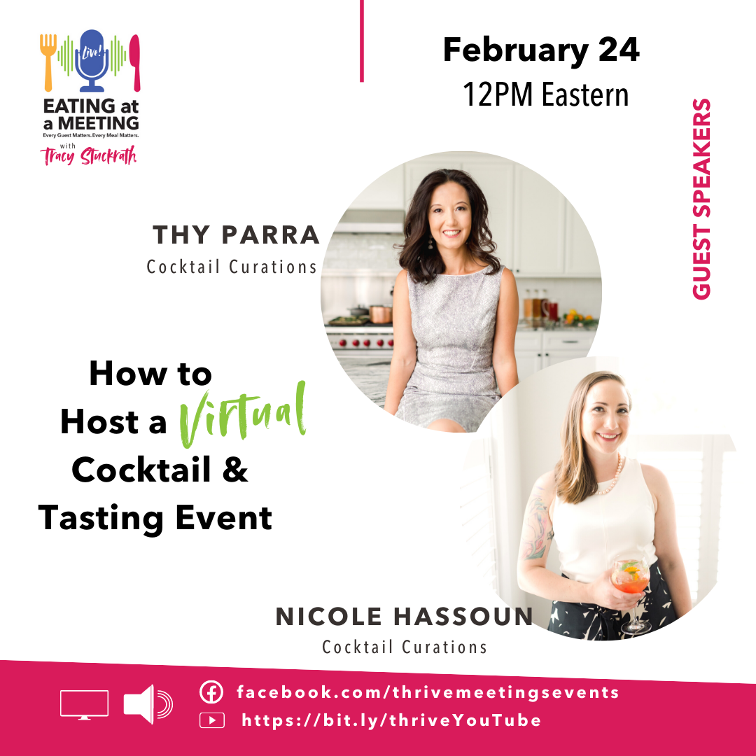 Pictures of two women promoting a live podcast episode for Eating at a Meeting on How to Host a Virtual Cocktail Tasting Event links to podcast episode on YouTube